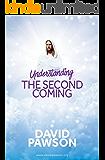 UNDERSTANDING The Second Coming