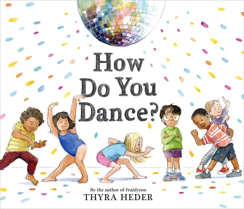 Amazon.com: How Do You Dance? (9781419734182): Heder, Thyra: Books