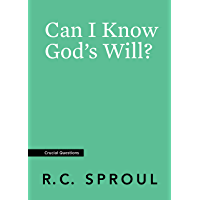 Can I Know God's Will? (Crucial Questions) (English Edition)