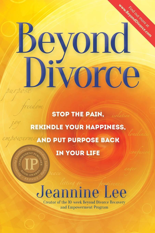 Beyond Divorce: Jeannine Lee: 9780989354103: Amazon.com: Books