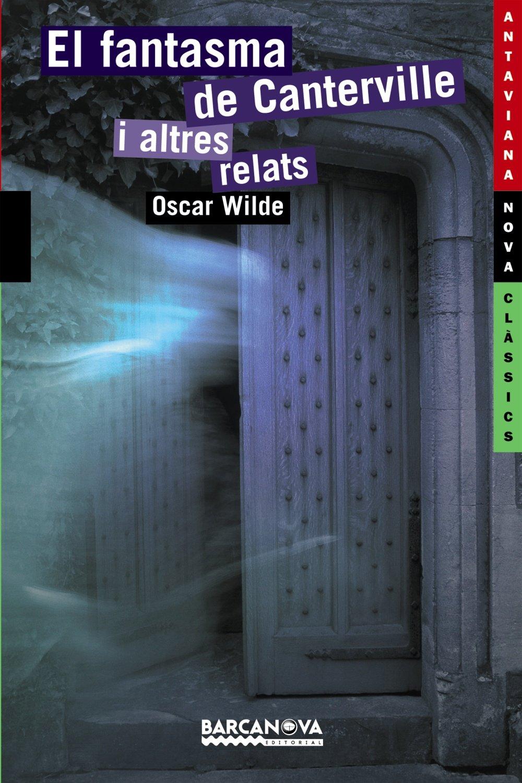 Download El Fantasma De Canterville I Altres Relats (Catalan Edition) pdf