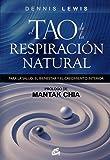 El tao de la respiración natural: Para la salud, el bienestar y el crecimiento interior (Kaleidoscopio)