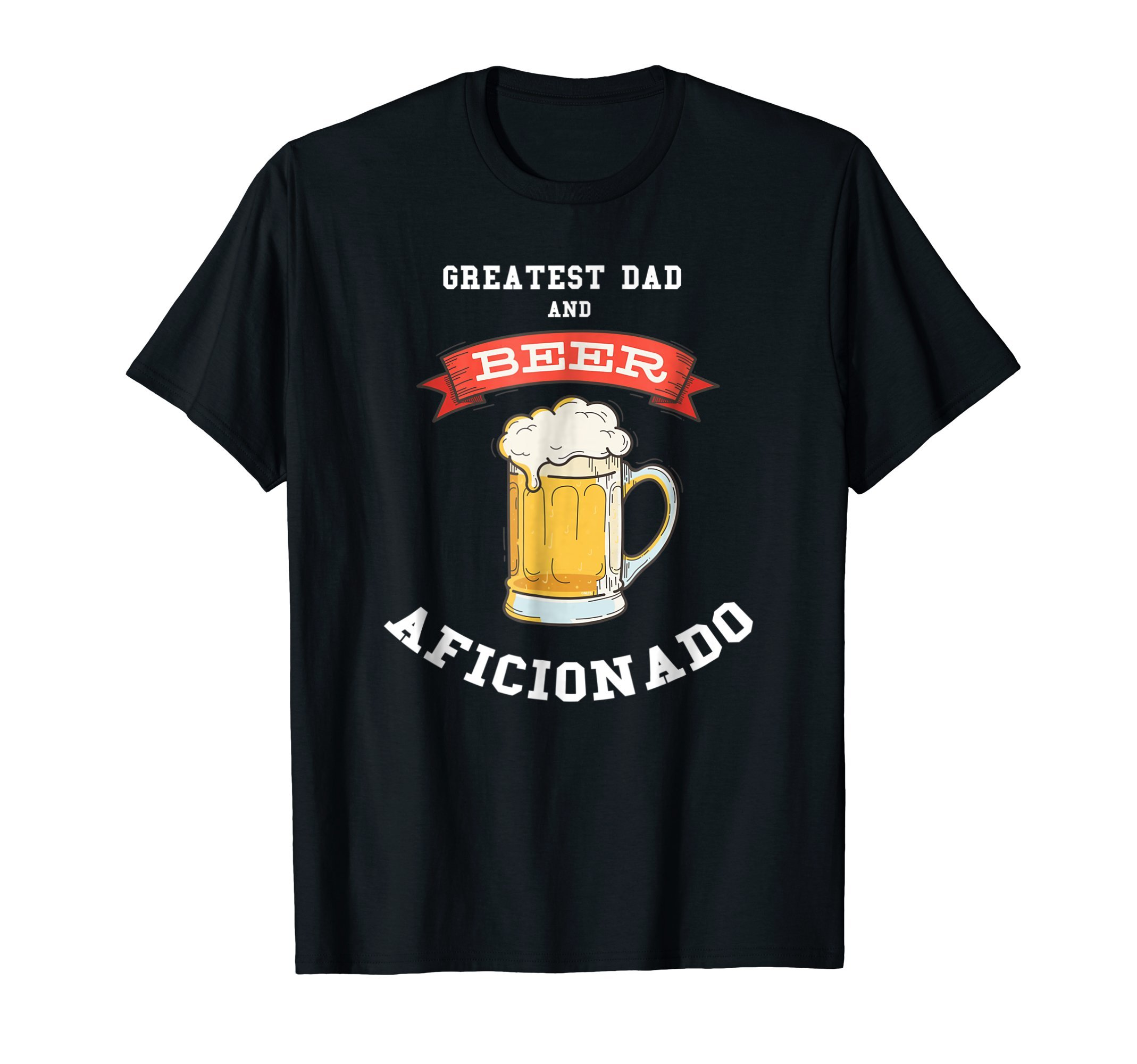 Greatest-Dad-and-Beer-Aficionado-T-Shirt-Fathers-Day-Tee