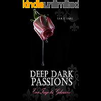 Deep Dark Passions: Eine Frage des Gehorsams