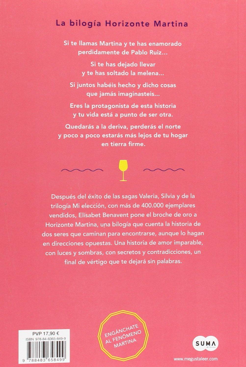 Martina en tierra firme (Horizonte Martina 2): Amazon.es: Benavent, Elísabet: Libros