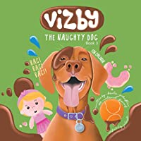 Vizby: The Naughty Dog - Book 3