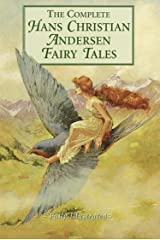 The Complete Fairy Tales of Hans Christian Andersen - Complete Collection (Illustrated and Annotated) (Literary Classics Collection Book 18) Kindle Edition