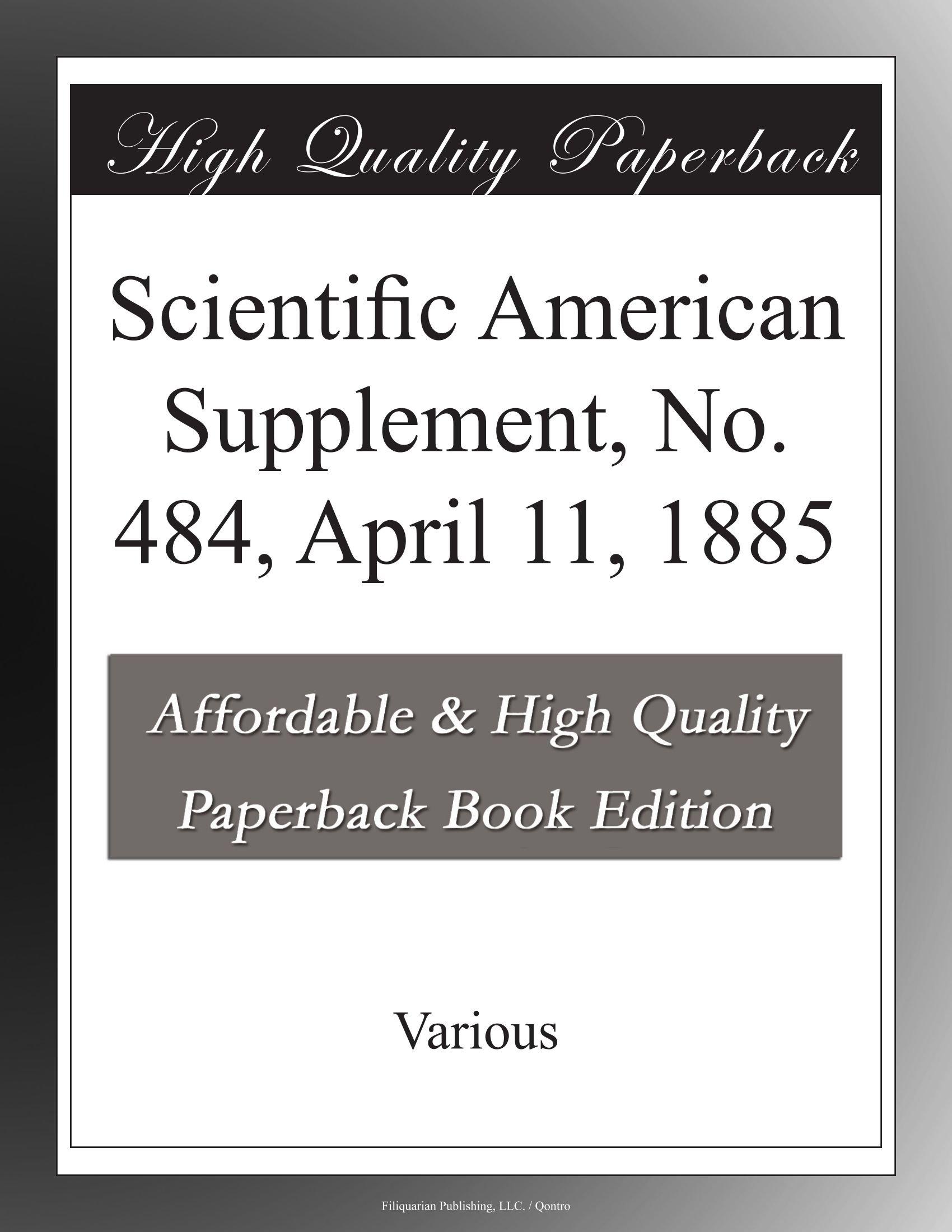 Download Scientific American Supplement, No. 484, April 11, 1885 pdf