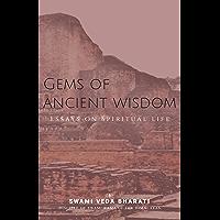 Gems of Ancient Wisdom: Essays on Spiritual Life (English Edition)