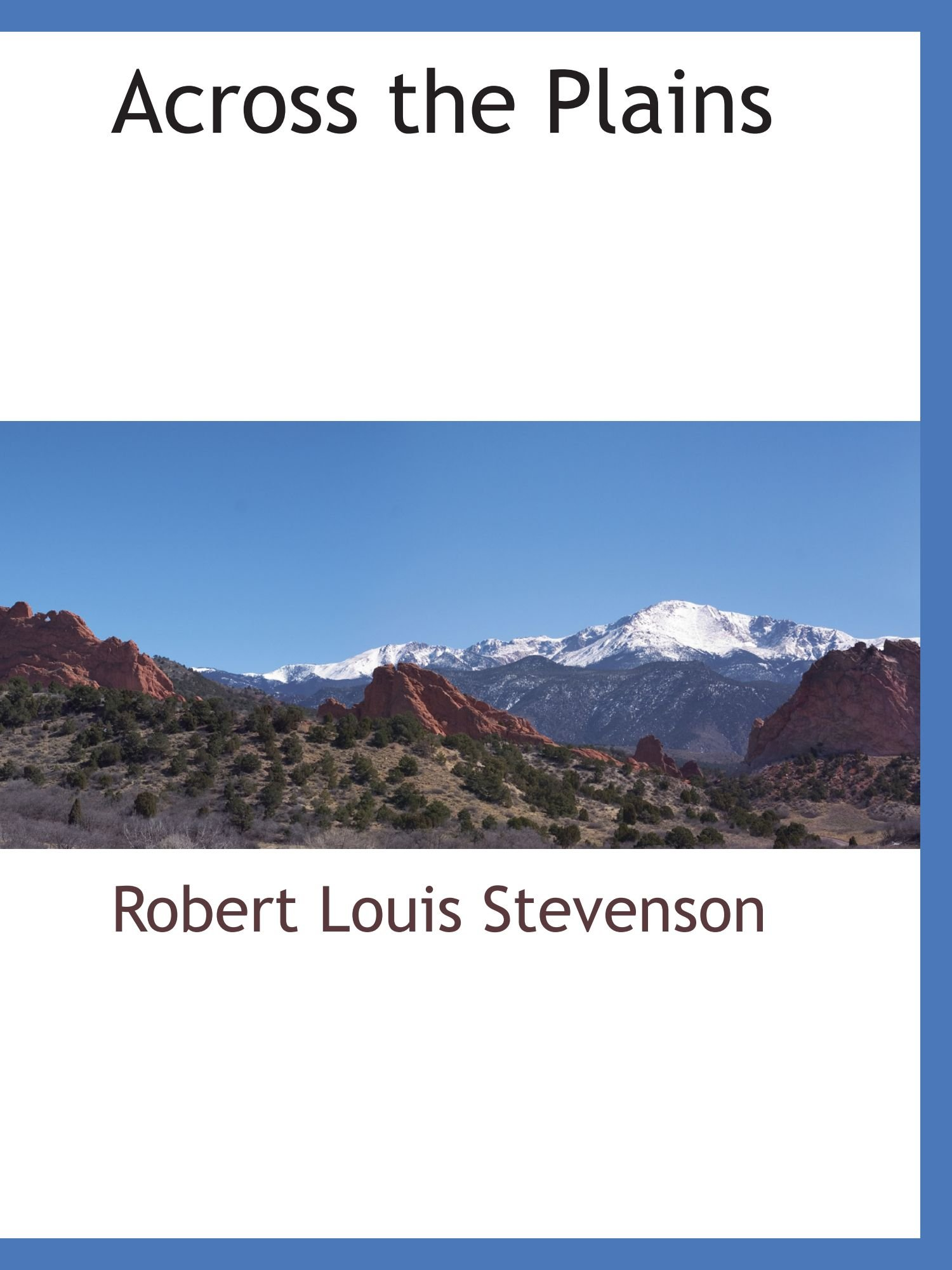 Read Online Across the Plains pdf epub