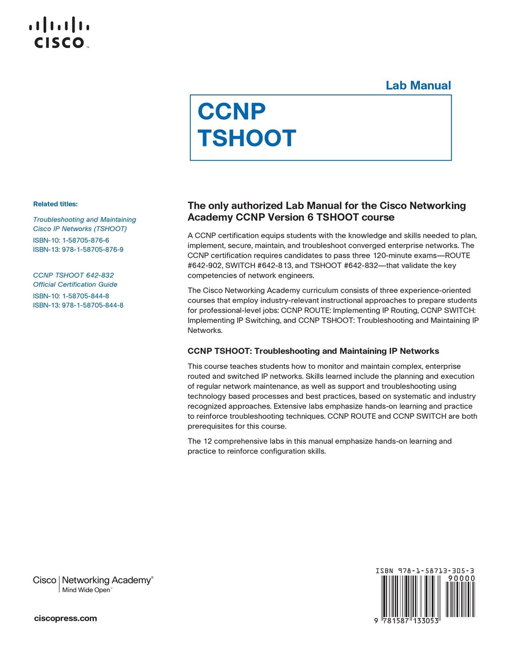Apr 2012 the only authorized lab manual for the cisco networking academy  ccnp version tshoot course ccnp certification equips students with ...