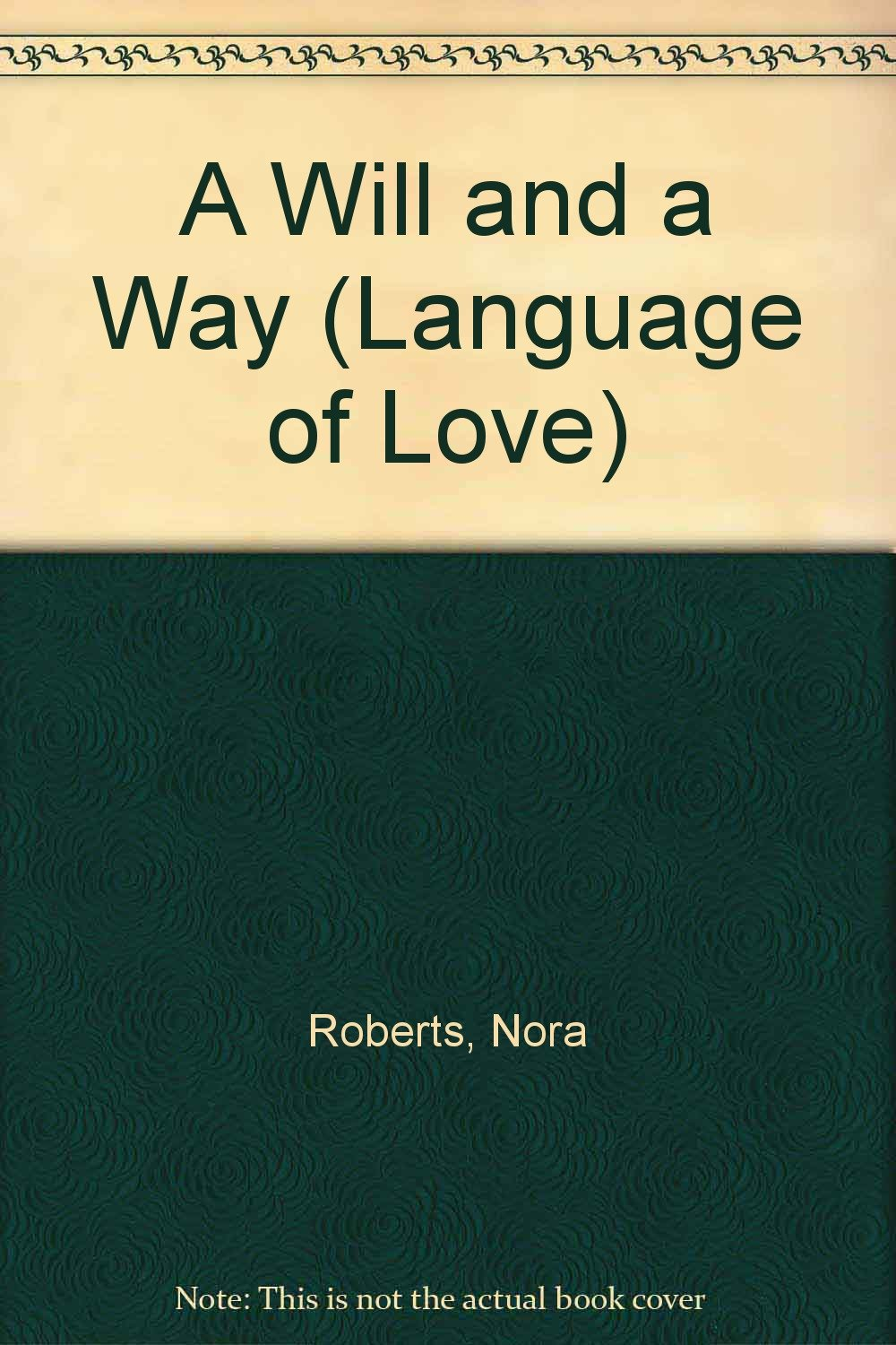 Read Online A Will and a Way (Language of Love) ebook