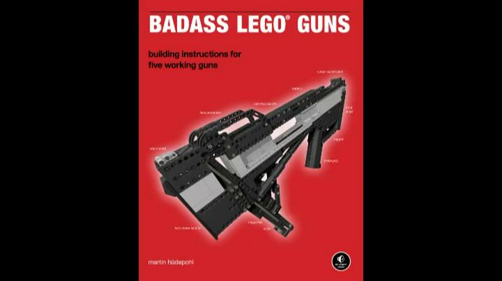 Badass Lego Guns Building Instructions For Five Working Guns