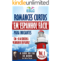 """Romances Curtos em Espanhol Fácil para Iniciantes com + de 60 exercícios & Vocabulário de 200 palavras: """"O Farol no Fim do Mundo"""" de Júlio Verne (Aprenda espanhol) (Cadernos de Leitura ESLC Livro 1)"""