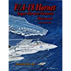 F/A-18 Hornet-Super Hornet Illustrated (The Illustrated Series Book 5)