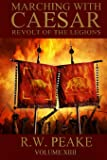 Marching With Caesar: Revolt of the Legions (Volume 14)