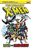 X-Men: Love and Madness (Uncanny X Men)