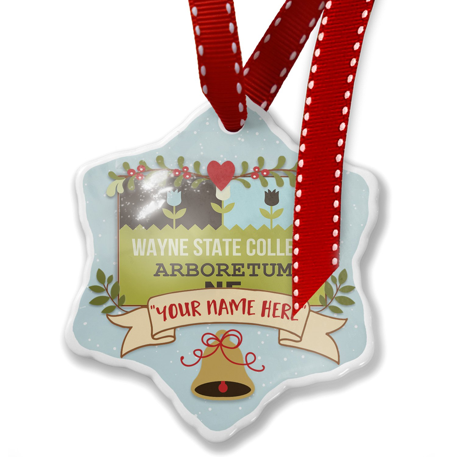 Add Your Own Custom Name, US Gardens Wayne State College Arboretum - NE Christmas Ornament NEONBLOND