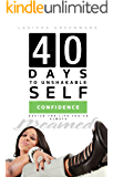 40 Days to Unshakable Self Confidence