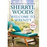 Welcome to Serenity: A Novel (A Sweet Magnolias Novel, 4)