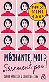 Méchante, moi ? Sûrement pas !: , un roman feel-good du printemps à découvrir à prix mini !