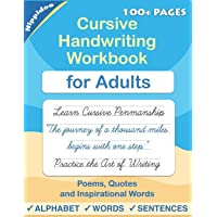 Cursive handwriting workbook for Adults: Learn to write in Cursive, Improve your writing skills & practice penmanship…