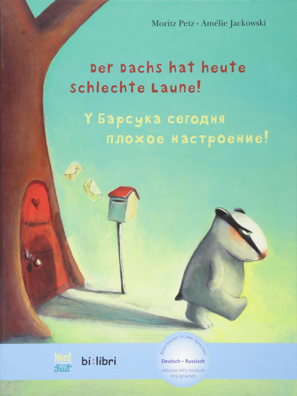 Der Dachs Hat Heute Schlechte Laune Kinderbuch Deutsch