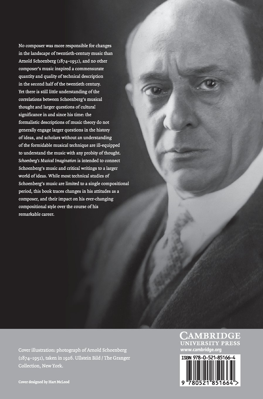 Schoenbergs Musical Imagination (Music in the Twentieth Century)
