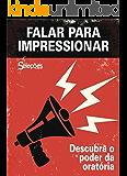 Falar para impressionar