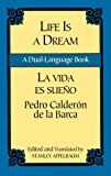 Life Is a Dream/La Vida es Sueño: A Dual-Language Book (Dover Dual Language Spanish)