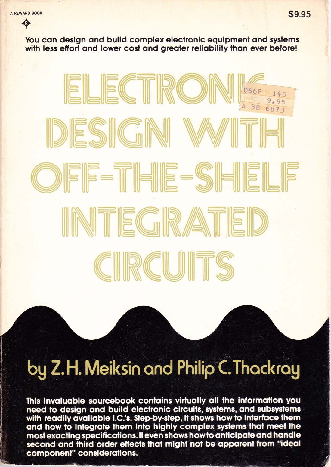 Electronic Design With Off The Shelf Integrated Circuits Zh Most Popular Meiksin Philip C Thackray 9780132502740 Books