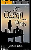 Dem Ozean so nah (Die Danny-Trilogie 3) (German Edition)