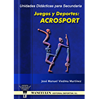Unidad didáctica para Secundaria. Juegos y deportes: Acrosport