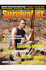Survivalist Magazine Issue #2 - Tactical Survival Kindle Edition