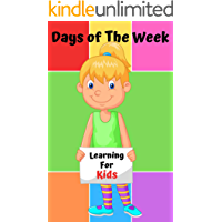 Days of The Week Learning For Kids: Book for Ages 2-7 for Kids, Toddlers, Boys, Girls, Kids, preschool&Kindergarten, 1st Grade Picture Book, Activities Book (English Edition)