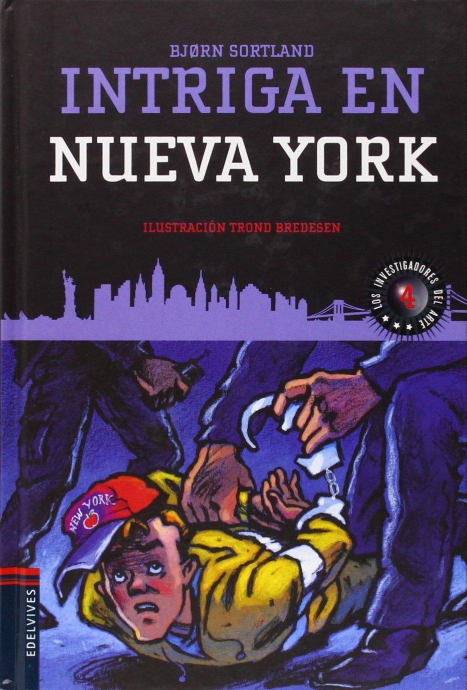 Intriga en Nueva York (Los investigadores del arte): Amazon.es: Bjørn Sortland, Trond Bredesen, Cristina Gómez Baggethun: Libros
