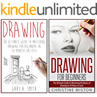 How to Draw: 2 in 1 Drawing for Beginners Box Set: Book 1: Drawing + Book 2: Drawing for Beginners (Drawing -  How to Draw - Drawing for Beginners)