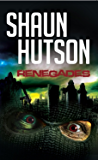 Renegades: A tale of horror from Britain's greatest living horor writer that will have you rigid with fear