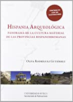 Hispania Arqueológica: Panorama De La Cultura
