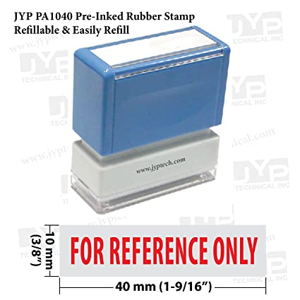 New JYP PA1040 Pre Inked Rubber Stamp W For Reference Only