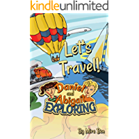 Let's Travel Around! (Daniel & Abigail Exploring Book 2) (English Edition)