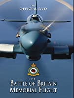 The Battle of Britain Memorial Flight - 'Lest We Forget'