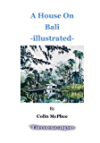 A House on Bali, illustrated