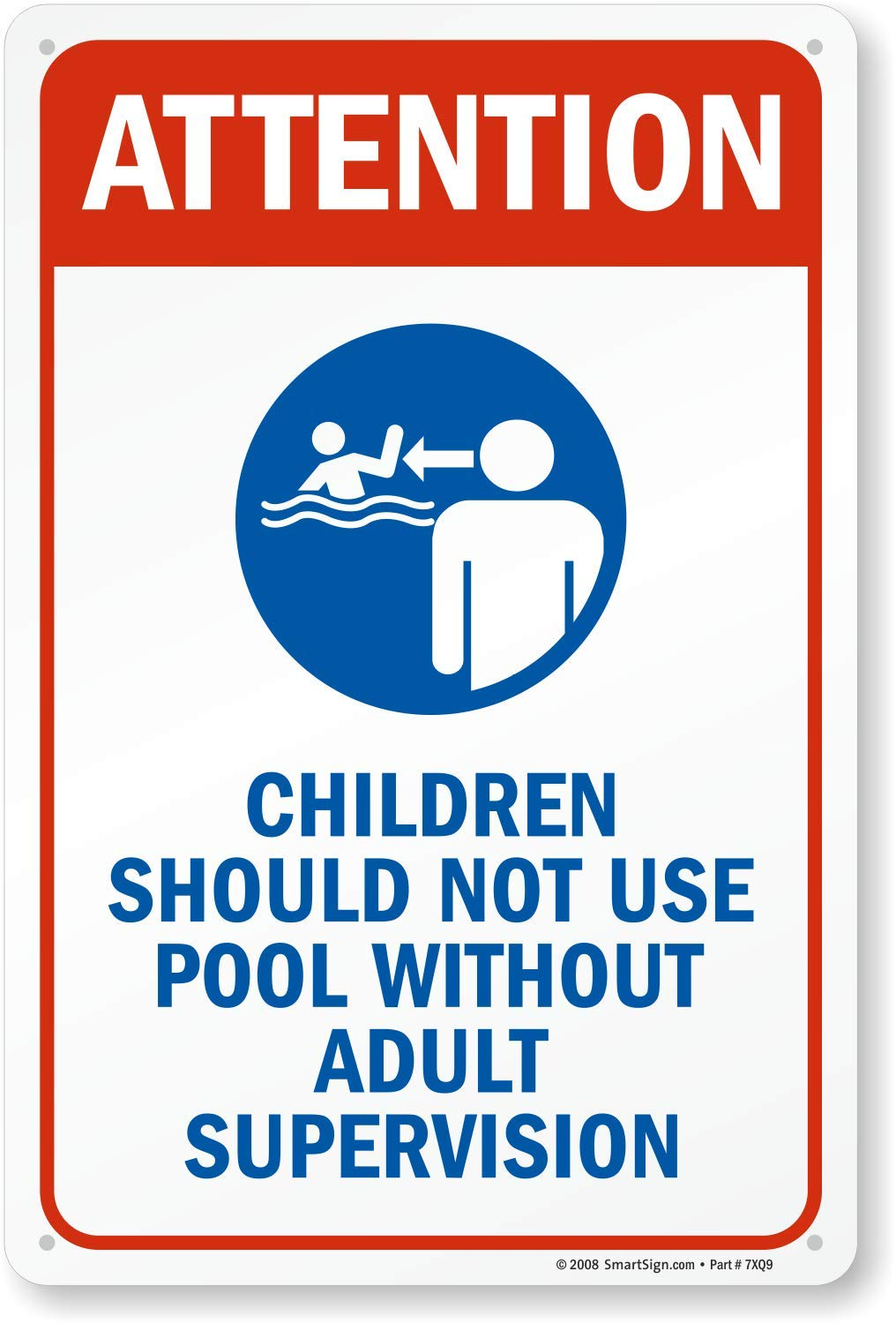SmartSign''Attention - Children Should Not Use Pool Without Adult Supervision'' Sign | 10'' x 15'' Plastic by SmartSign