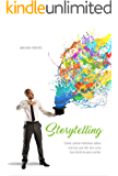 Storytelling: Como contar histórias sobre marcas que não têm uma boa história para contar