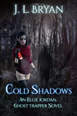 Cold Shadows (Ellie Jordan, Ghost Trapper Book 2) Kindle Edition