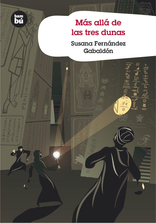Más allá de las tres dunas (Grandes Lectores): Amazon.es: Susana Fernández Gabaldón: Libros