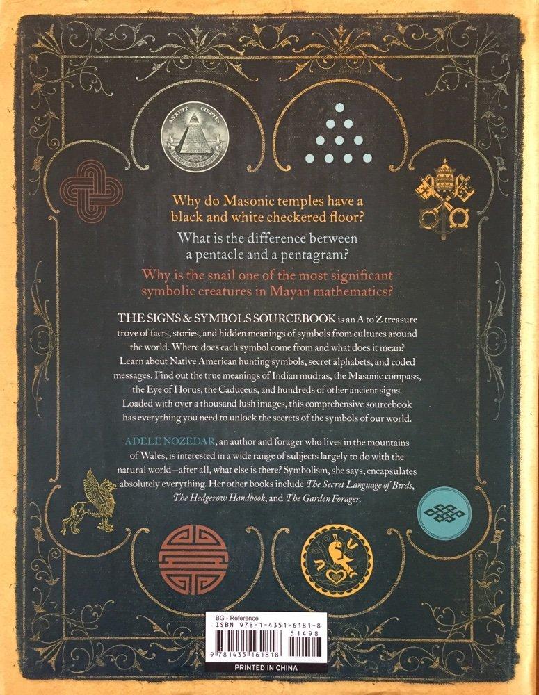 The Illustrated Signs Symbols Sourcebook Adele Nozedar