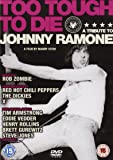 Too Tough To Die: A Tribute To Johnny Ramone [DVD]