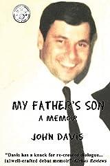 My Father's Son: A Memoir Kindle Edition
